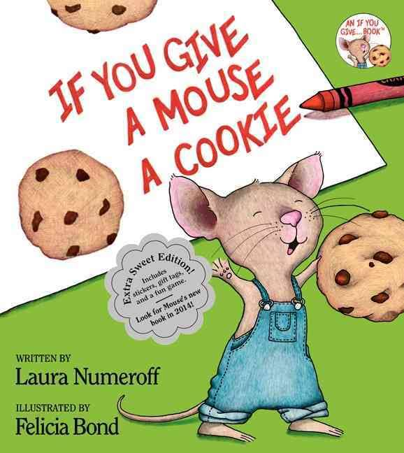 If You Give a Mouse Cookie by Laura Numeroff